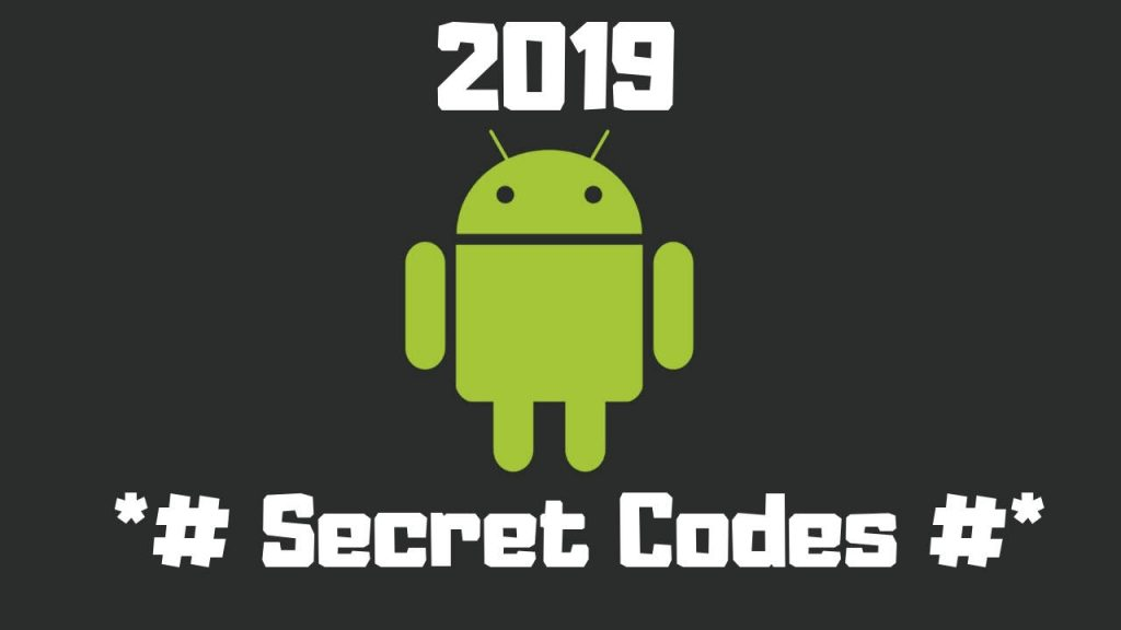 Android Secret codes 2019