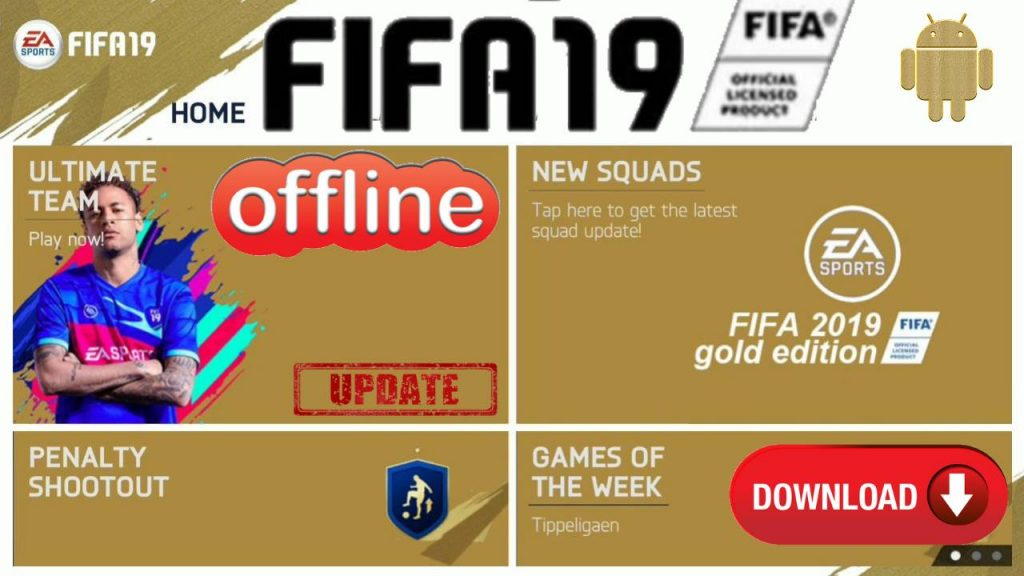 FIFA 2019 Offline Mod APK Data Fix Gold Edition Download