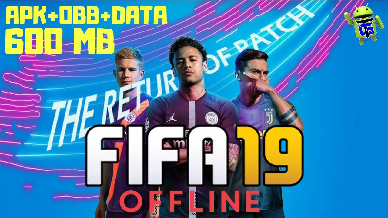 600MB FIFA 19 Offline Android APK Obb Data Download