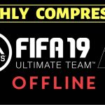 FIFA 19 Offline Android APK OBB Data Highly Compressed Download