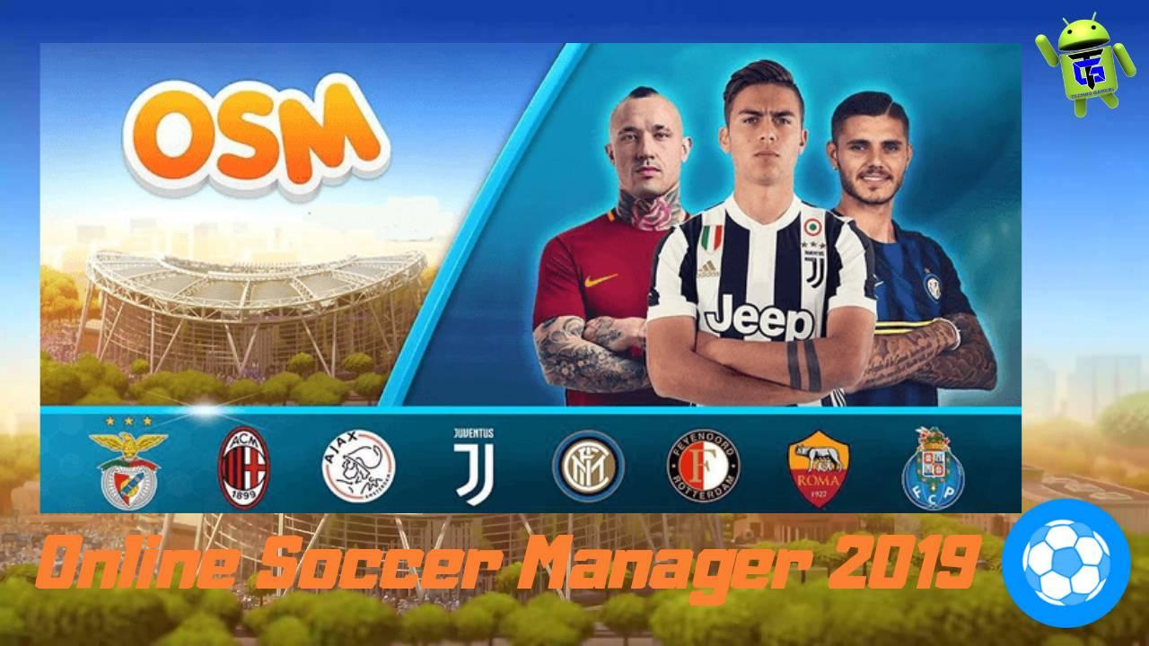 OSM 2019 - Online Soccer Manager Android Mod APK Download