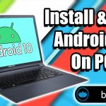 How to install Android 10 On PC Laptop Or Desktop Bliss OS 12