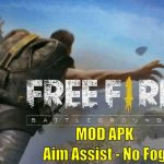 Free Fire APK MOD Aim Assist No Fog Download