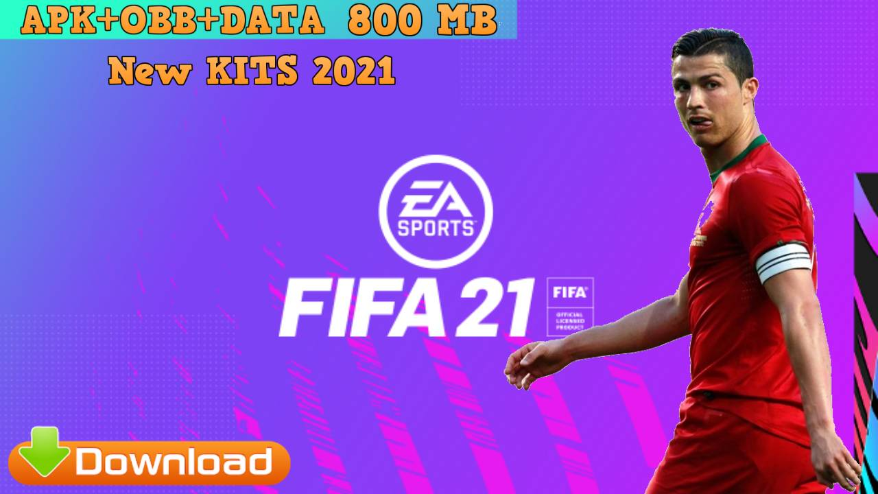 FIFA 21 Mod APK OBB DATA Android Offline Download