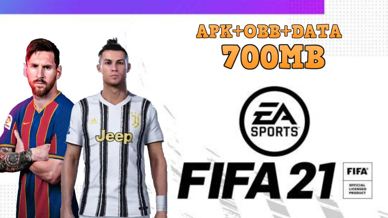 FIFA 21 Mobile Android Offline APK Best Graphics Download
