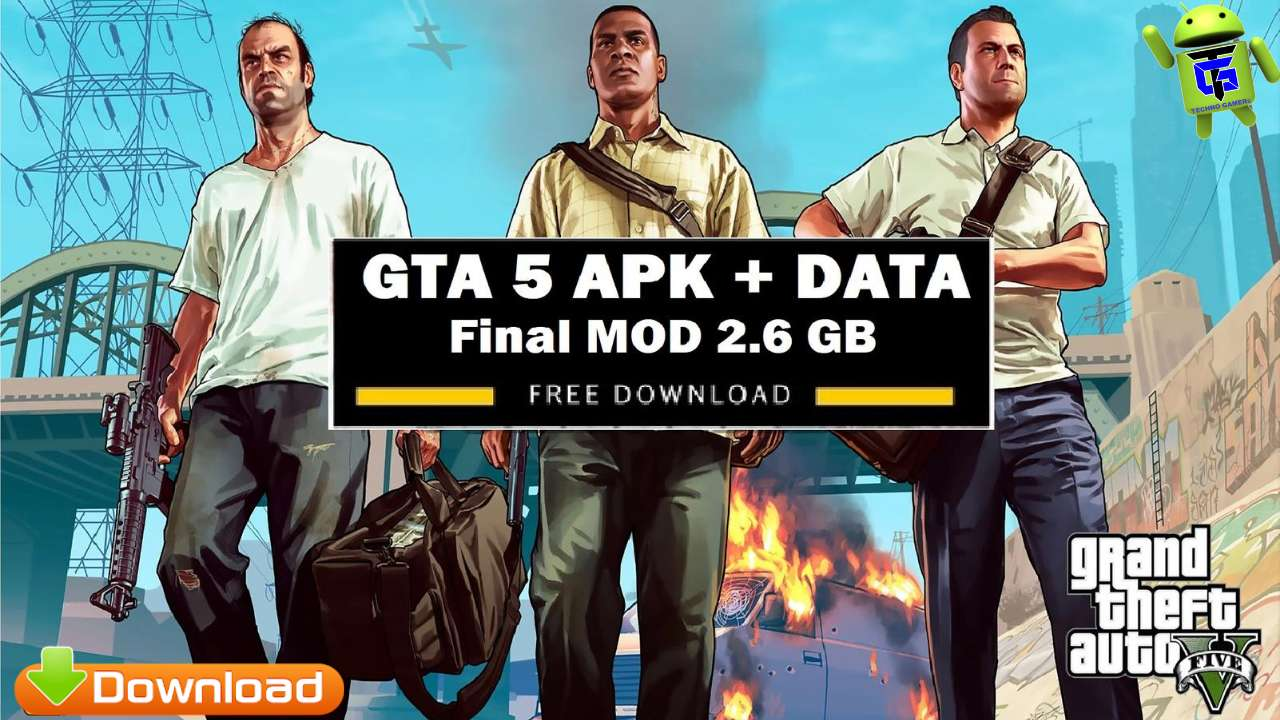 GTA 5 APK Data Final Mod Android Mobile Download