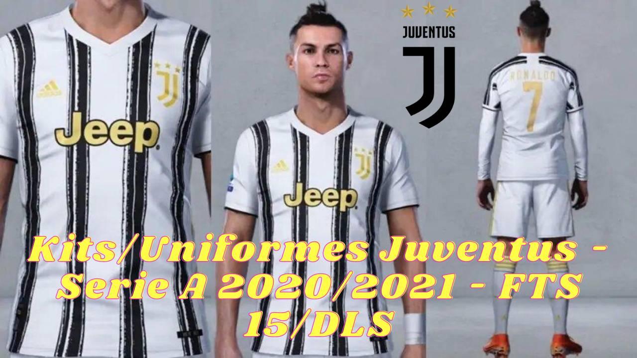 Juventus Kits 2021 DLS 20 FTS