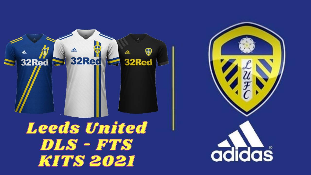 Leeds Kits 2021 DLS Touch Soccer