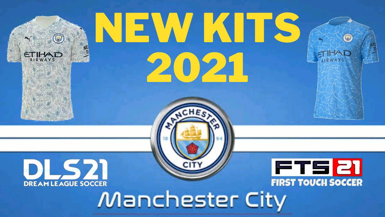 Manchester City New Kits 2021 DLS 20 Logo FTS 21