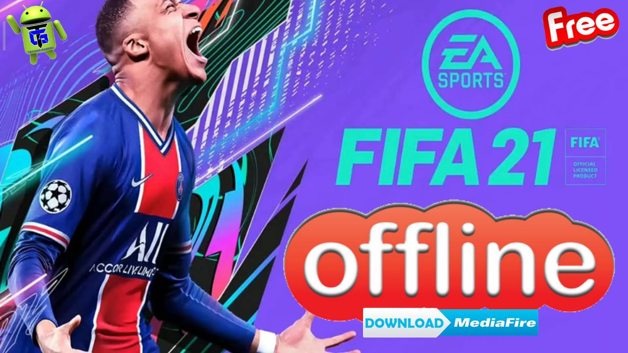 FIFA 21 Android Offline Mod APK OBB Data Download