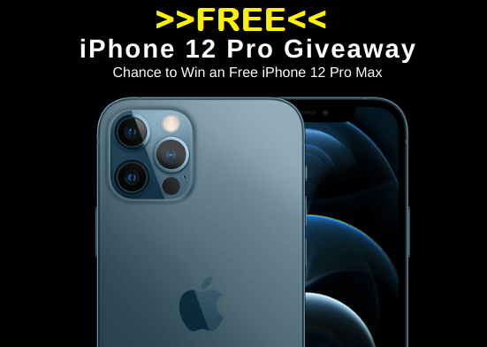 Free iPhone 12 Pro Max 5G Smartphone Giveaway