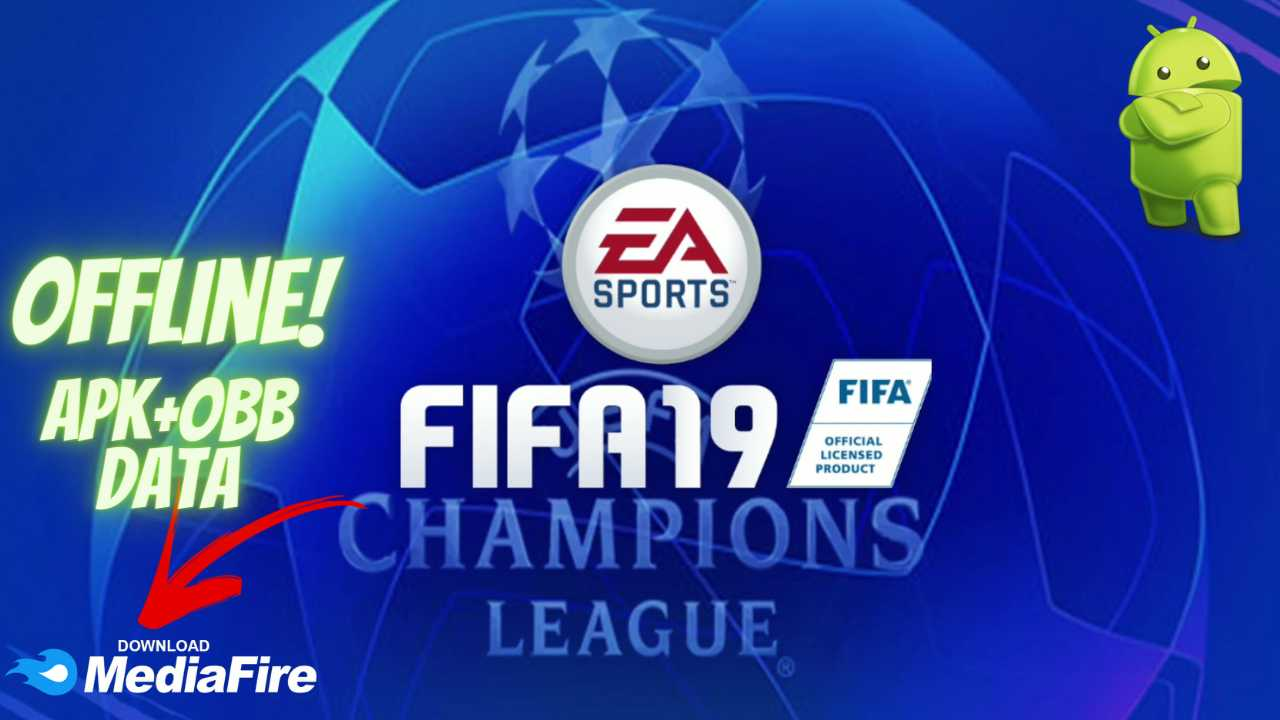 FIFA 19 Android UEFA Champions League Download