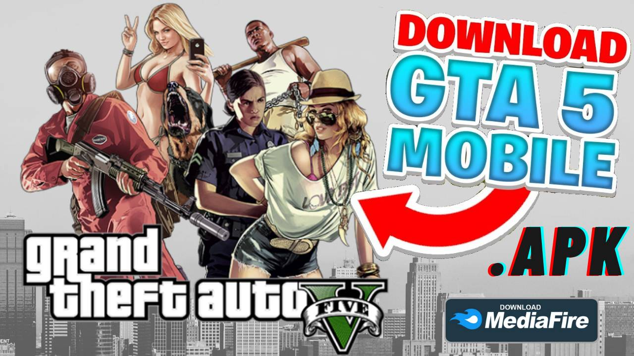 GTA 5 APK Mod v6 Android 280MB Download