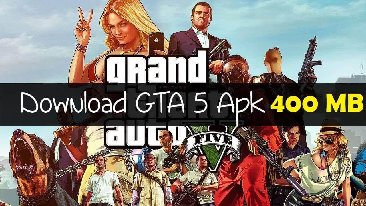 Download Gta 5 APK Android 2021 Full Free Game