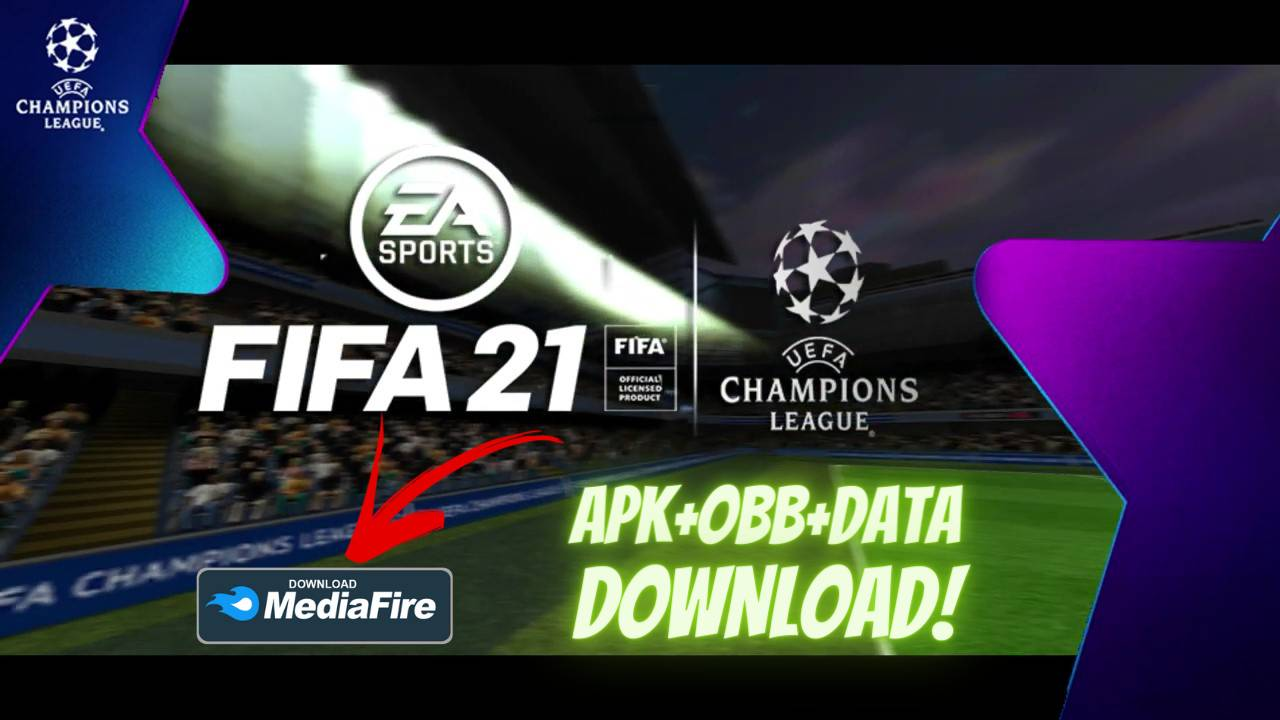 FIFA 21 UCL Apk Data Mod Android Download
