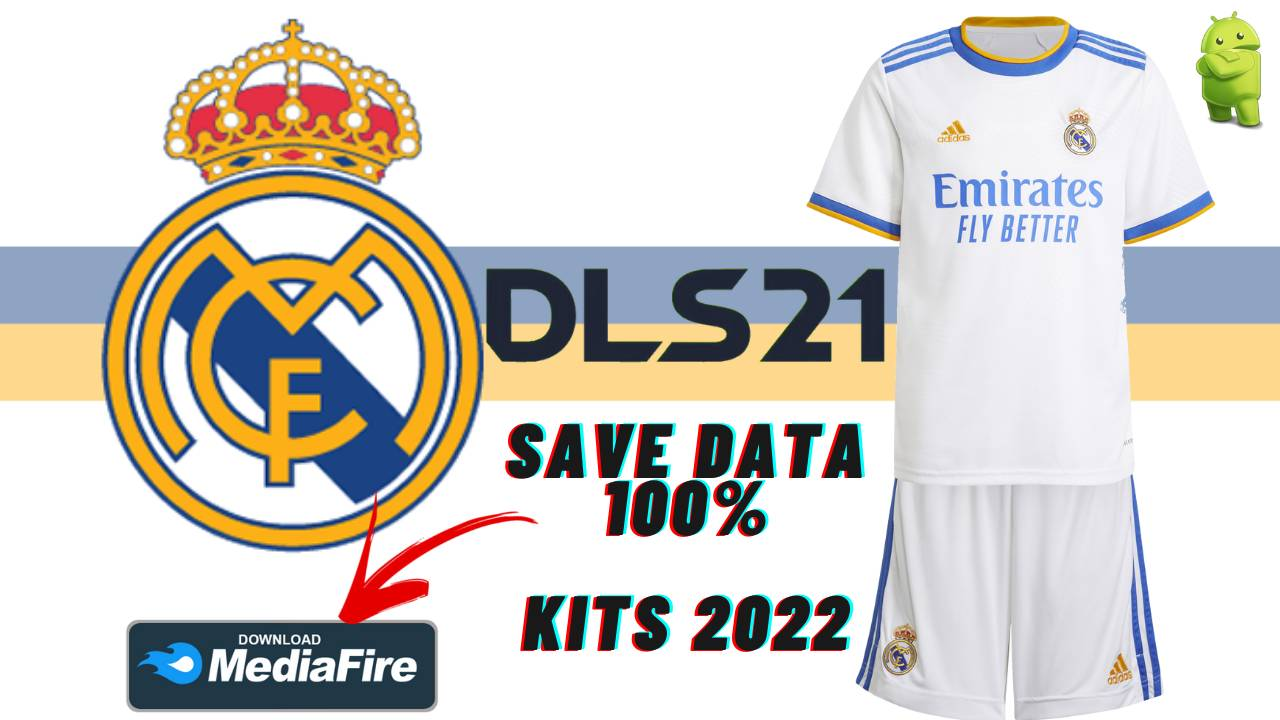 DLS 21 Real Madrid Profile.dat KITS 2022 Download