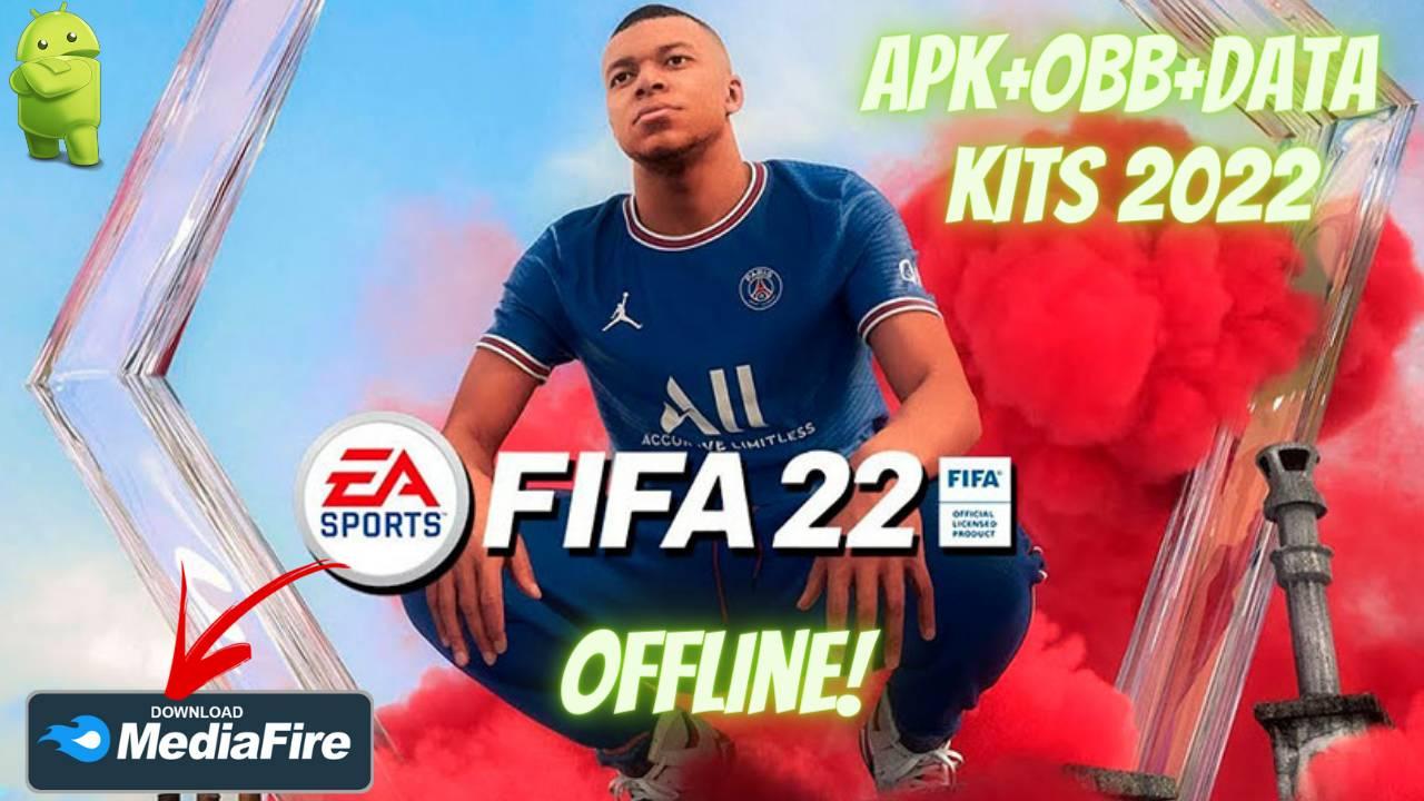 FIFA 22 Mod APK OBB New Kits 2022 Download