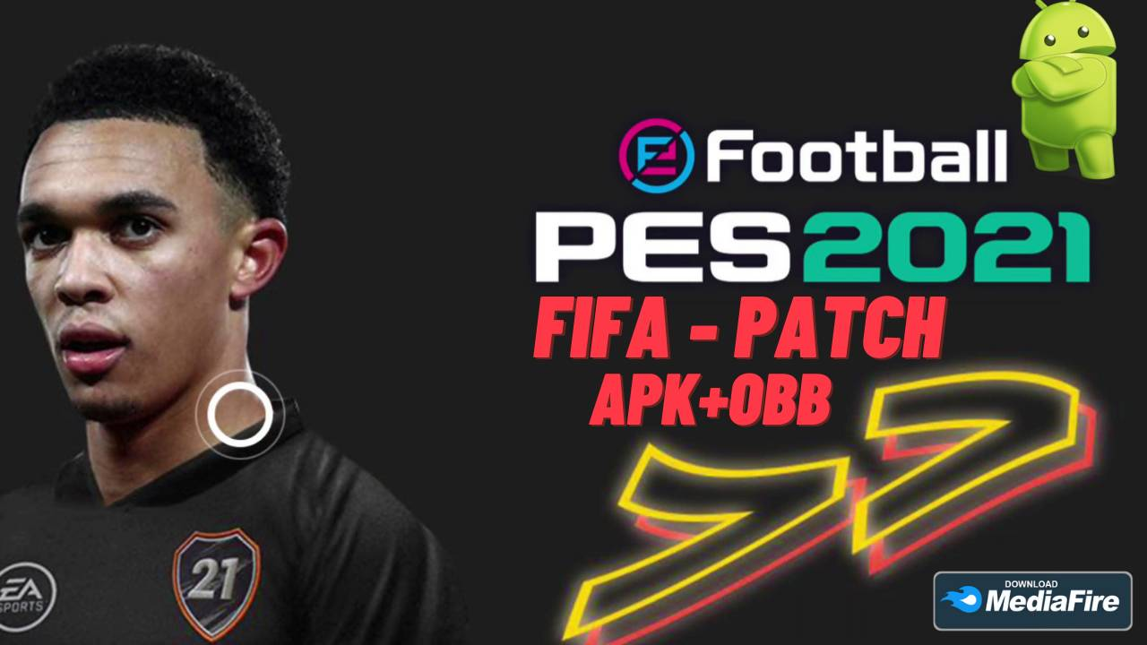 eFootball PES 2021 APK OBB Patch FIFA Android Download