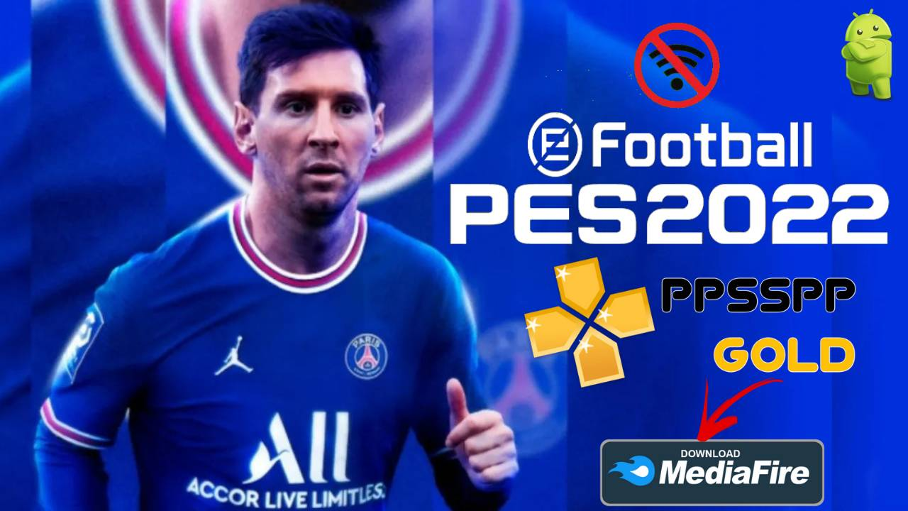 PES 2022 Offline PPSSPP Gold Android Messi to PSG Download