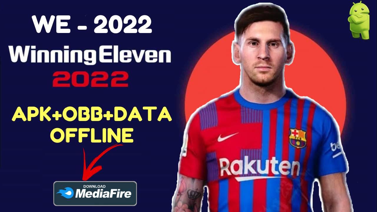 WE 22 - Winning Eleven 2022 Mod Apk Obb Download