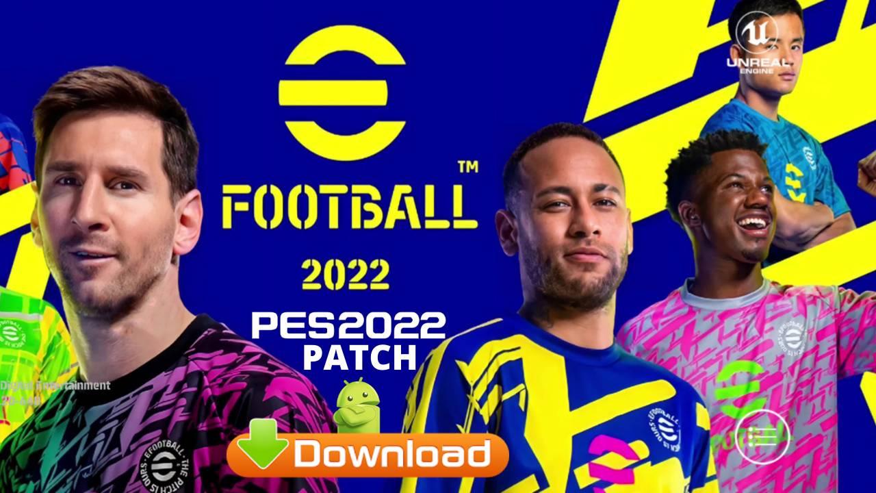 eFootball 2022 Mod APK PES Patch Download
